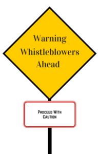 graphic warning sign whsitleblowers ahead