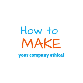 How to make your company ethical with ethics reporting program