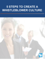 5 Steps to Create a Whistleblower Culture